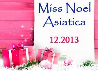 """Concours de photo """"Miss Noel Asiatica 2013"""""""
